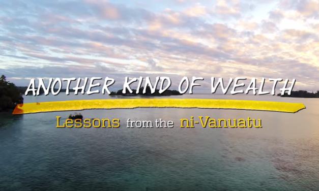 Vanuatu: Another Kind of Wealth
