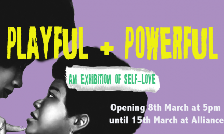 'Powerful + Playful' International Women's Day Exhibition