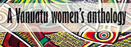 SISTA STANAP STRONG – A VANUATU WOMEN'S ANTHOLOGY