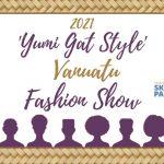 'Yumi Gat Style' – Vanuatu Fashion Show
